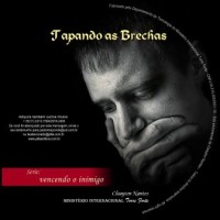 Vencendo o Inimigo - Tapando as Brechas